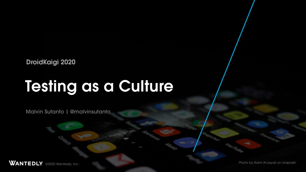 Testing as a Culture