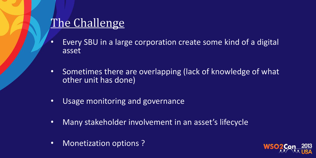 The Challenge • Every SBU in a large corporatio...