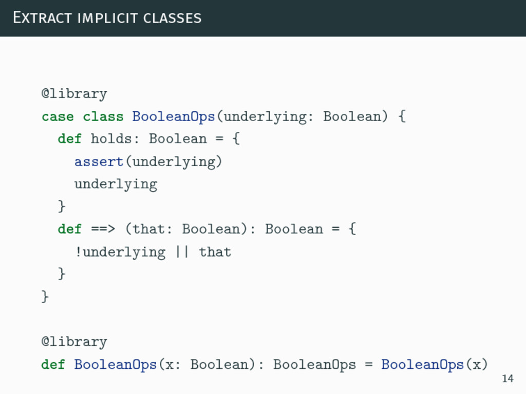 Extract implicit classes @library case class Bo...
