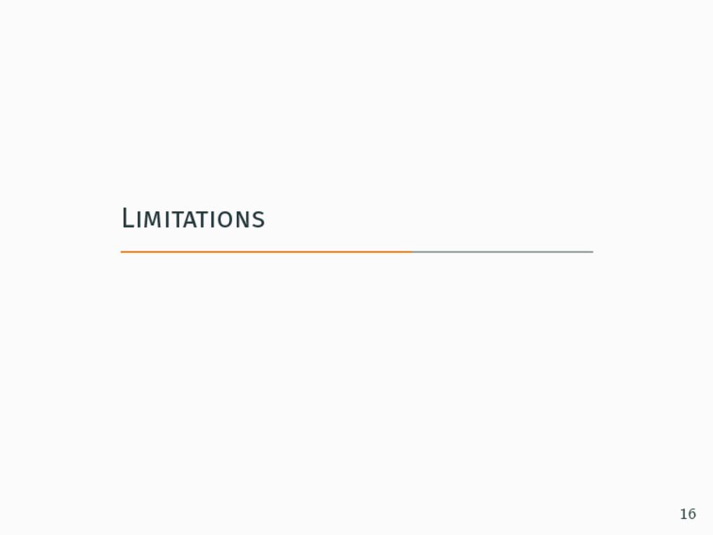 Limitations 16