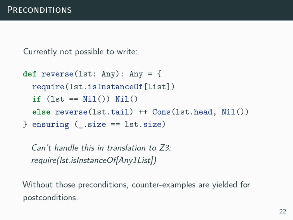Preconditions Currently not possible to write: ...