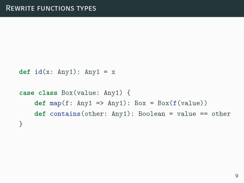 Rewrite functions types def id(x: Any1): Any1 =...
