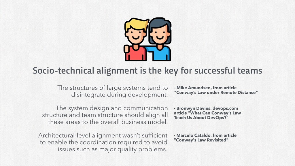 Socio-technical alignment is the key for succes...