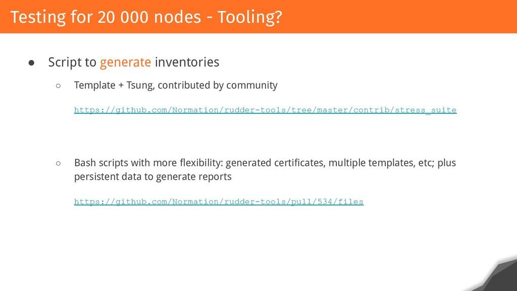 ● Script to generate inventories ○ Template + T...