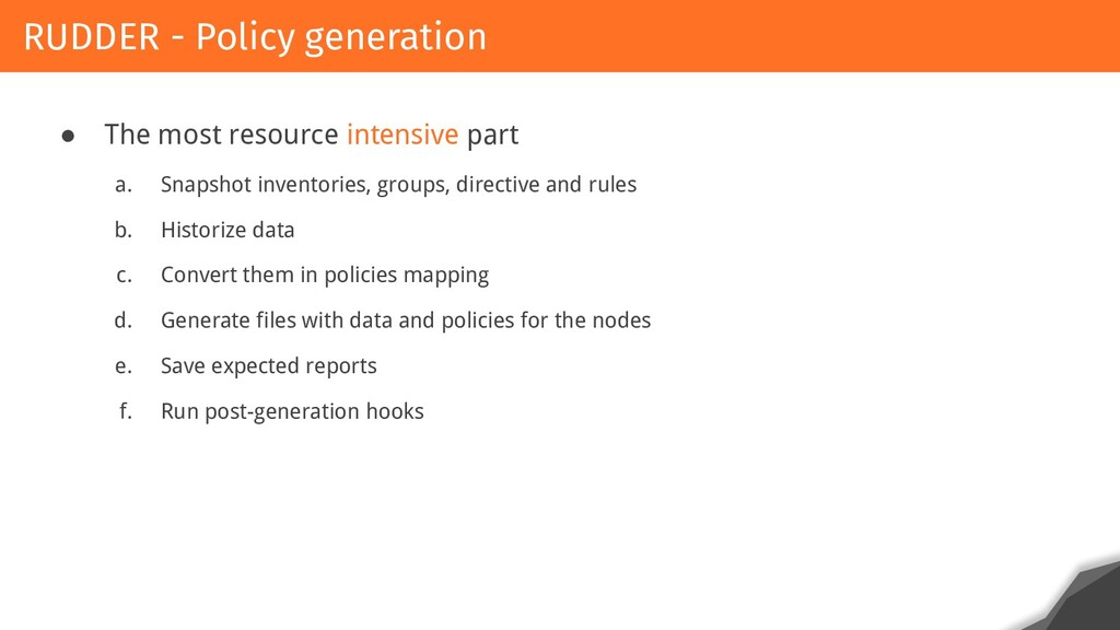 ● The most resource intensive part a. Snapshot ...