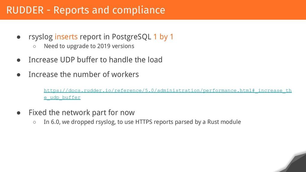 ● rsyslog inserts report in PostgreSQL 1 by 1 ○...