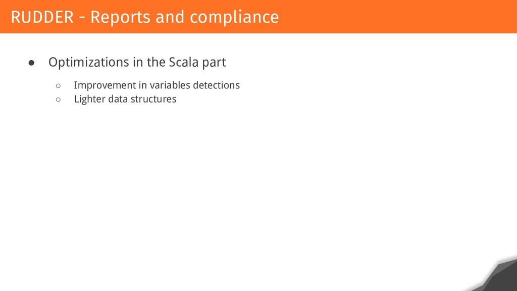 ● Optimizations in the Scala part ○ Improvement...