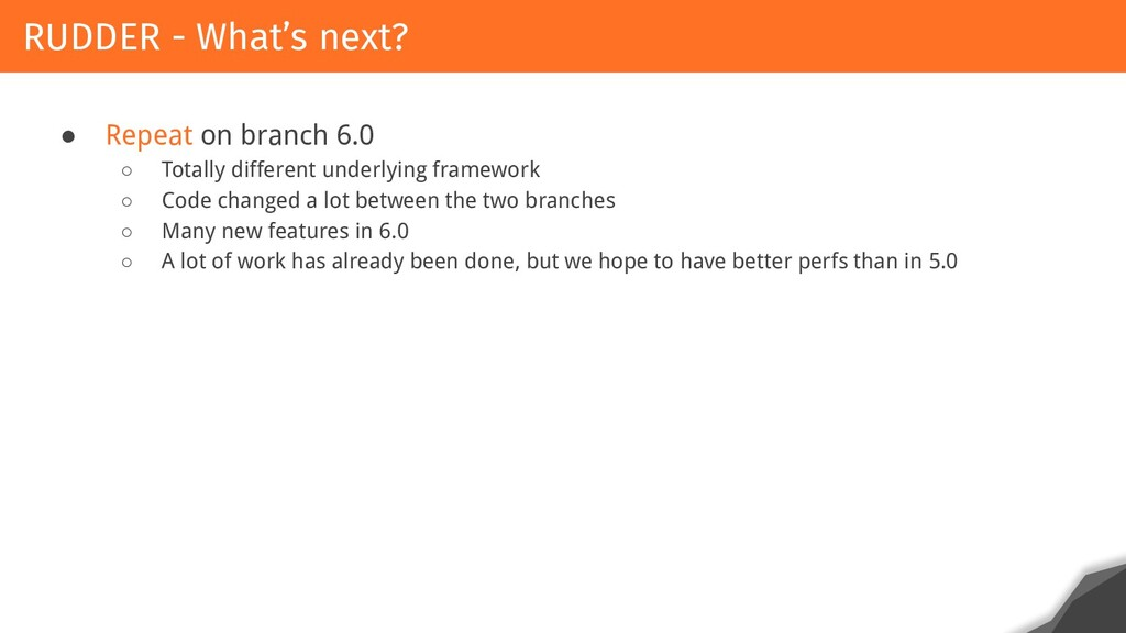 ● Repeat on branch 6.0 ○ Totally different unde...