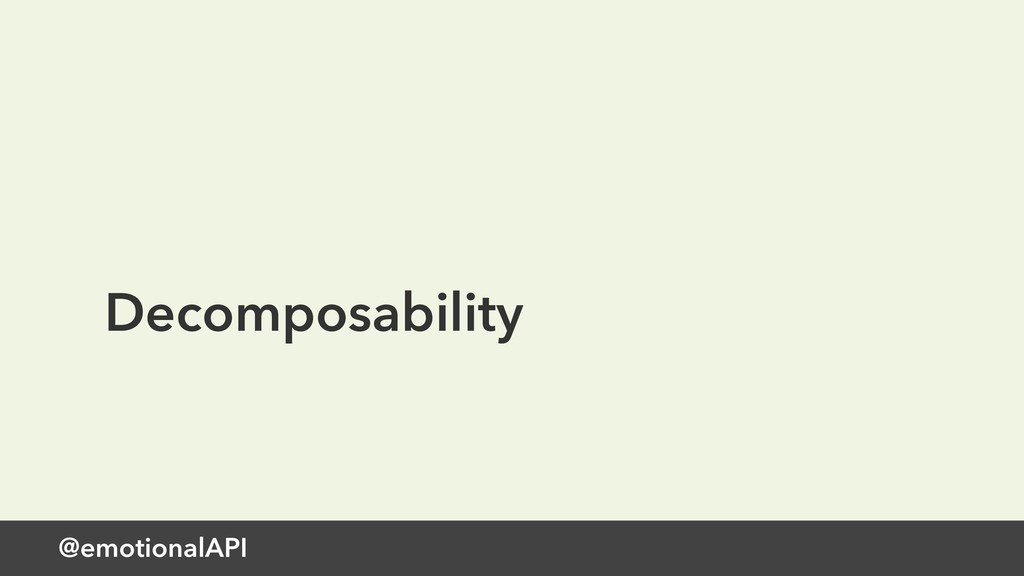 Decomposability @emotionalAPI