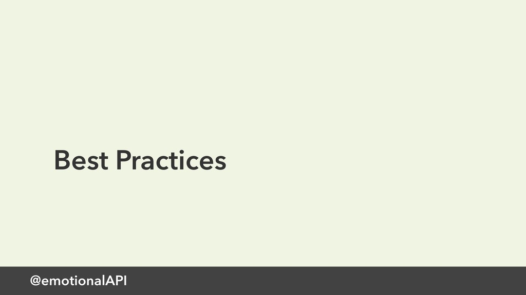 @emotionalAPI Best Practices