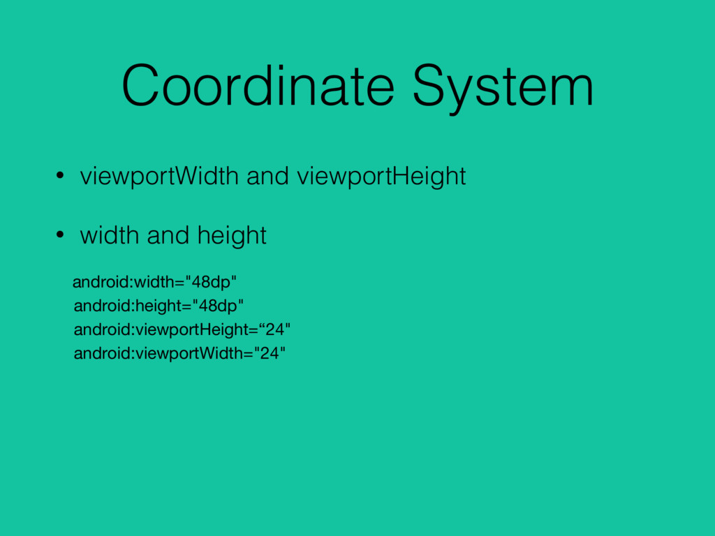 Coordinate System • viewportWidth and viewportH...