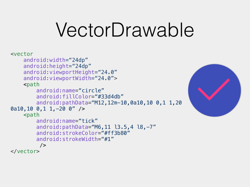"""VectorDrawable <vector android:width=""""24dp"""" and..."""