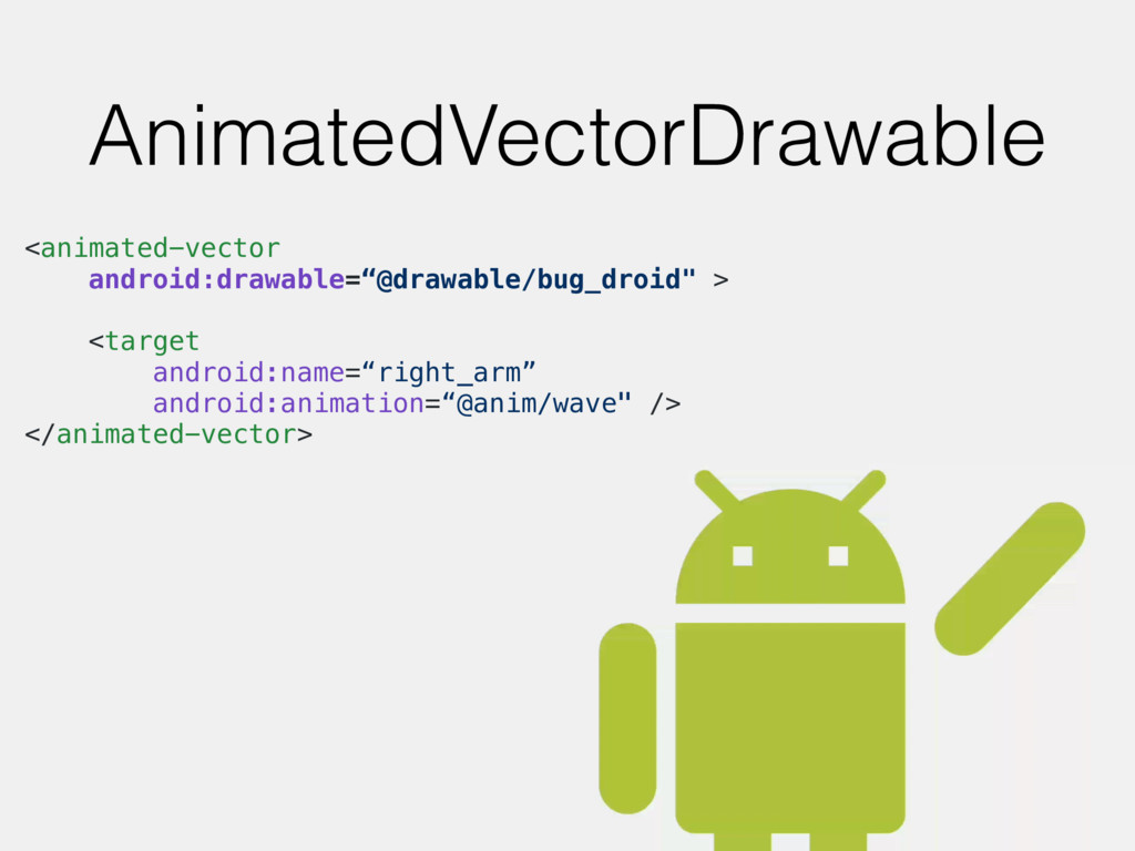 AnimatedVectorDrawable <animated-vector android...