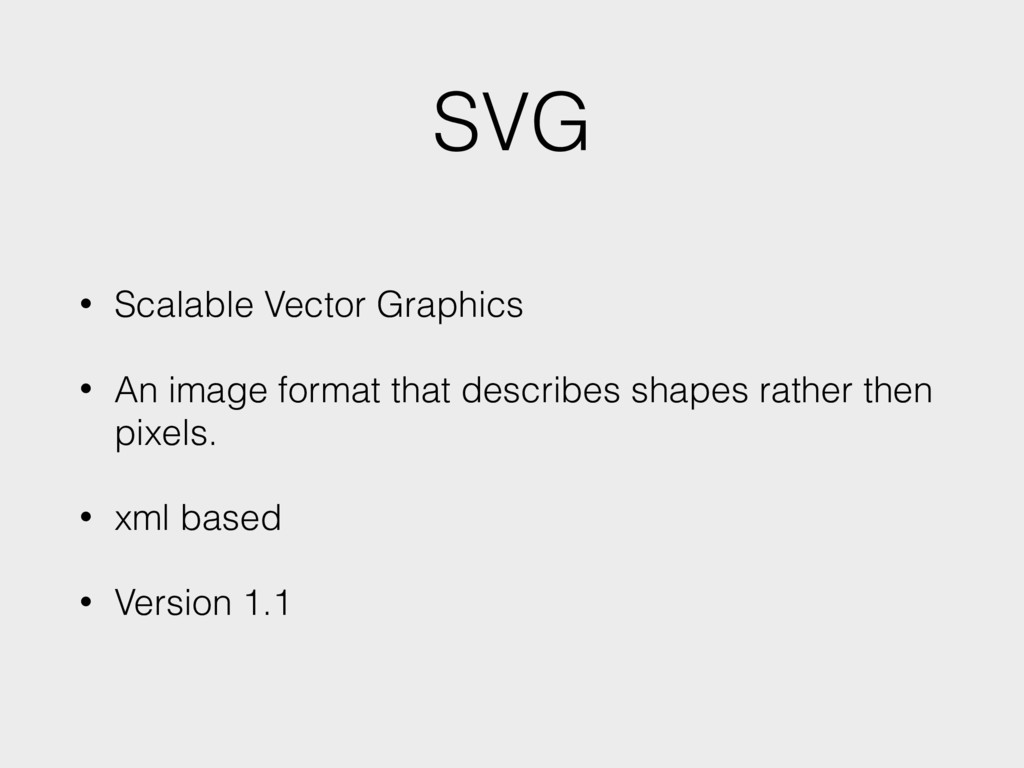SVG • Scalable Vector Graphics • An image forma...