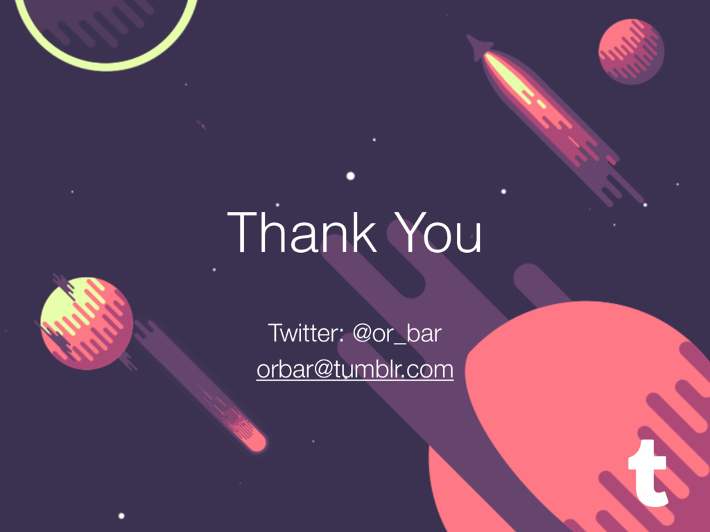 Thank You Twitter: @or_bar orbar@tumblr.com