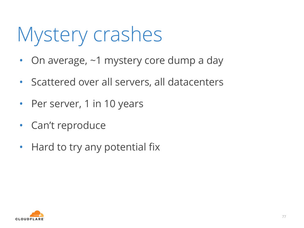 Mystery crashes • On average, ~1 mystery core d...