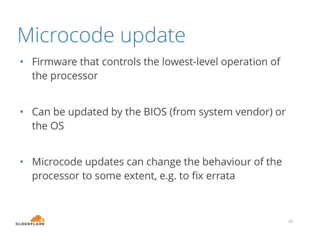 Microcode update • Firmware that controls the l...