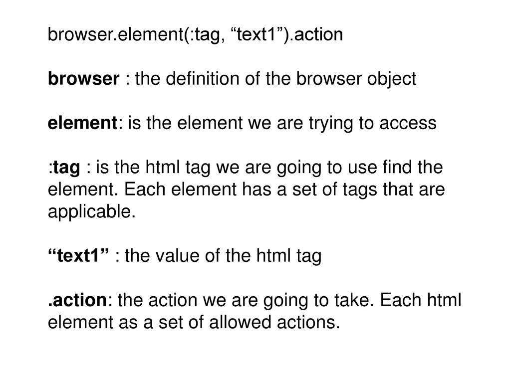 "browser.element(:tag, ""text1"").action browser :..."