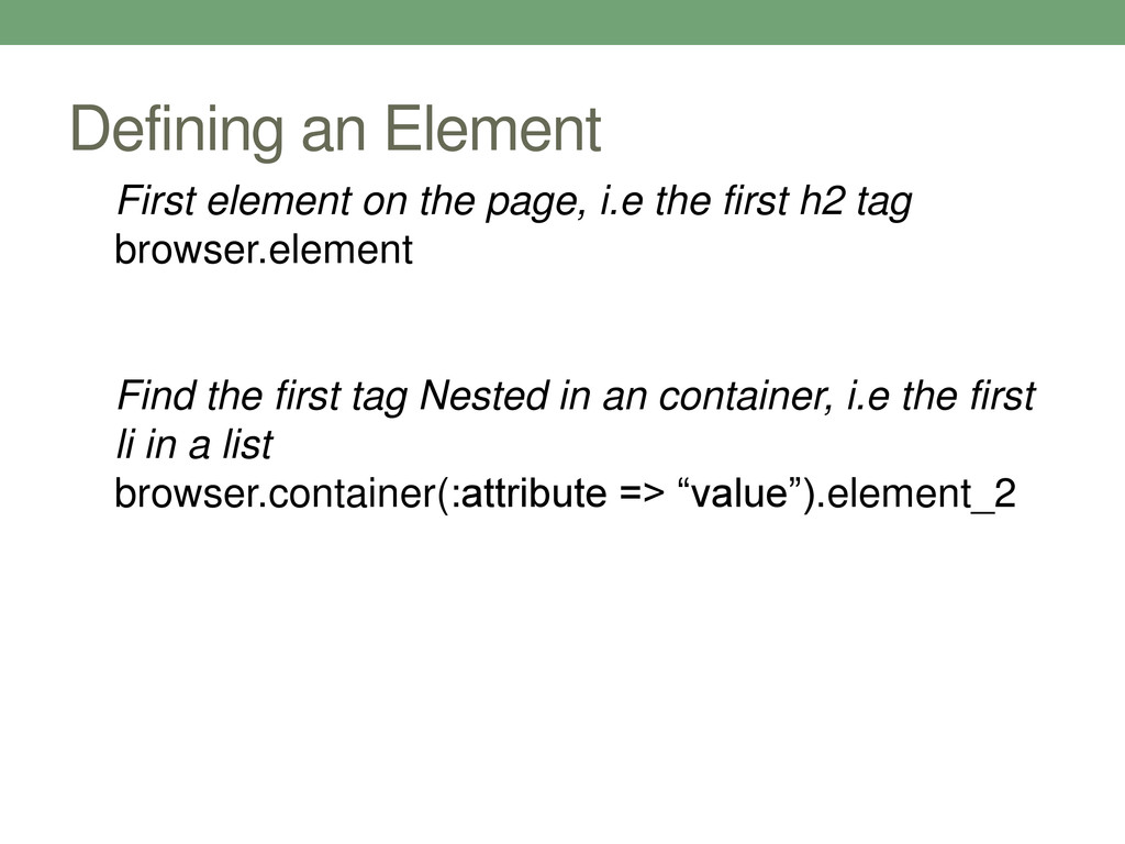 Defining an Element First element on the page, ...
