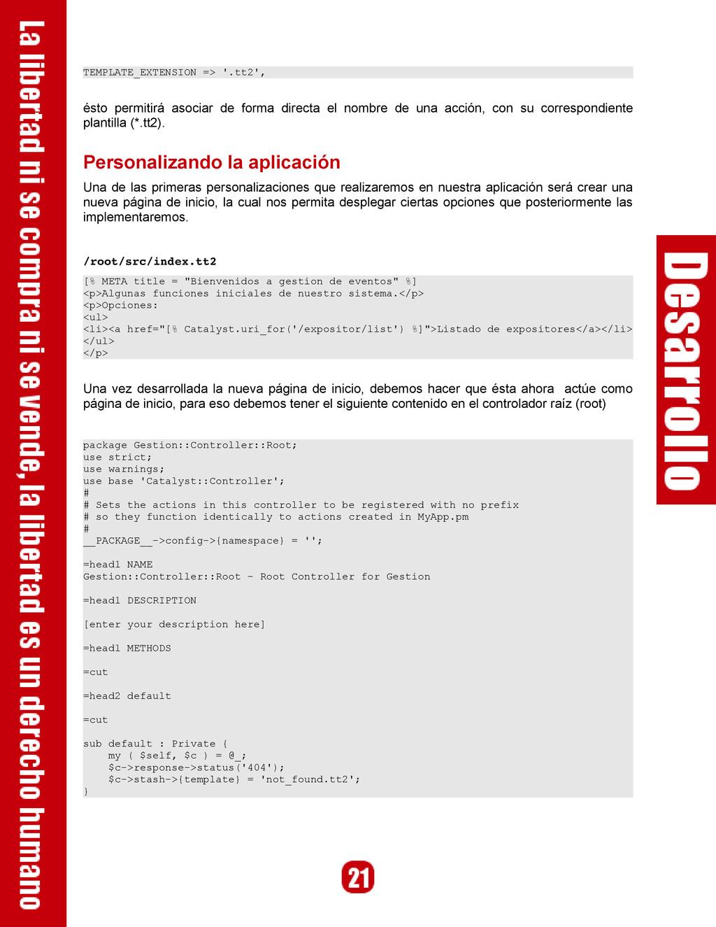 TEMPLATE_EXTENSION => '.tt2', ésto permitirá as...