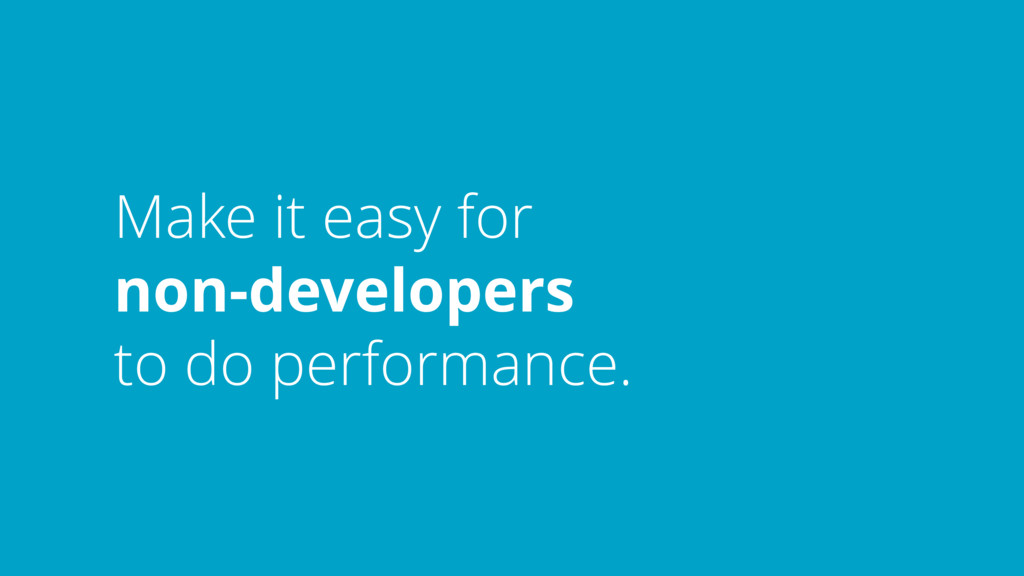 Make it easy for 