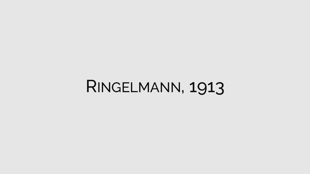 RINGELMANN, 1913