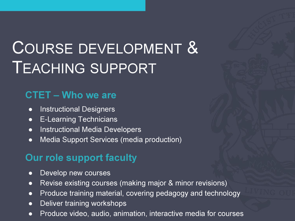 CTET – Who we are COURSE DEVELOPMENT & TEACHING...