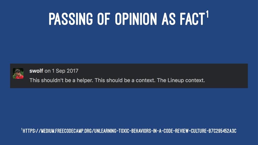 PASSING OF OPINION AS FACT1 1 https://medium.fr...