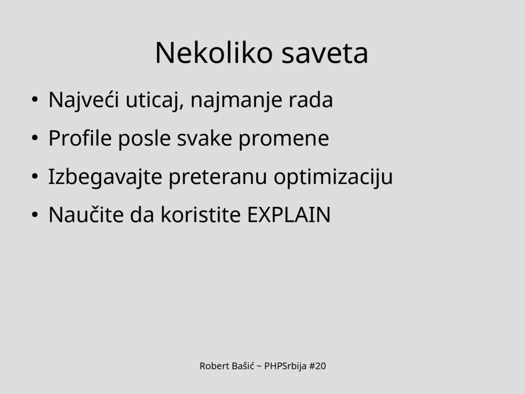 Robert Bašić ~ PHPSrbija #20 Nekoliko saveta ● ...