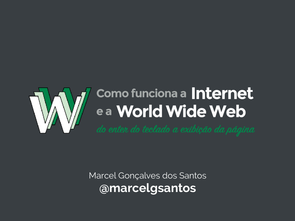 Marcel Gonçalves dos Santos @marcelgsantos do e...