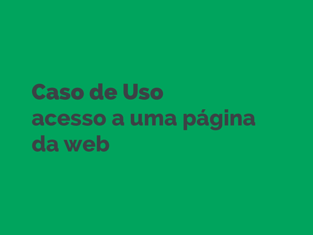 Caso de Uso acesso a uma página da web