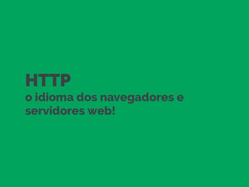 HTTP o idioma dos navegadores e servidores web!