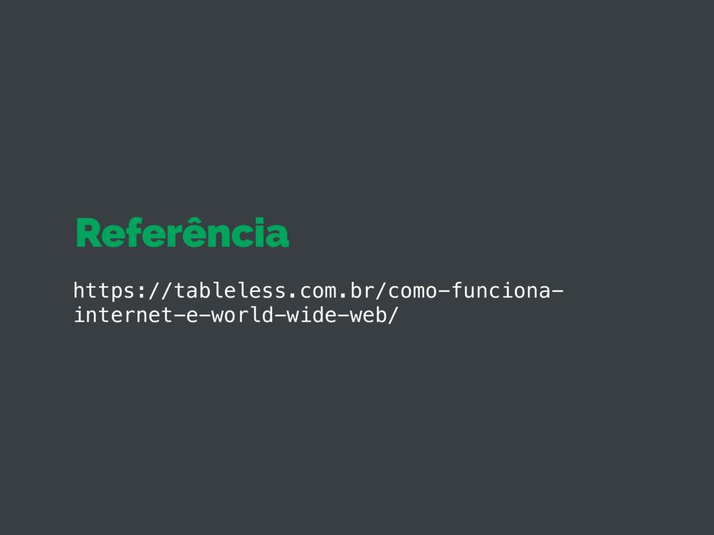 Referência https://tableless.com.br/como-funcio...