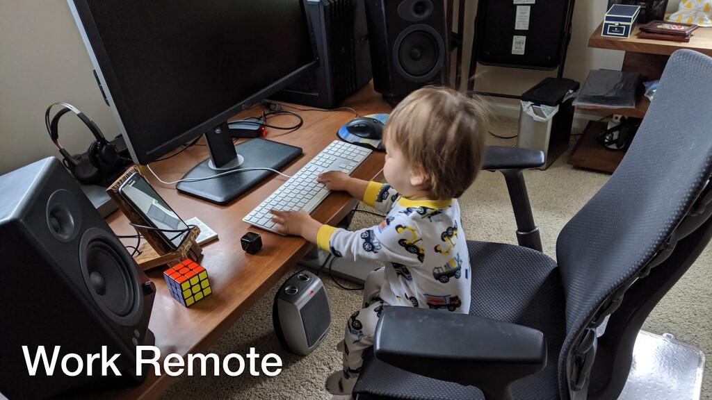Work Remote