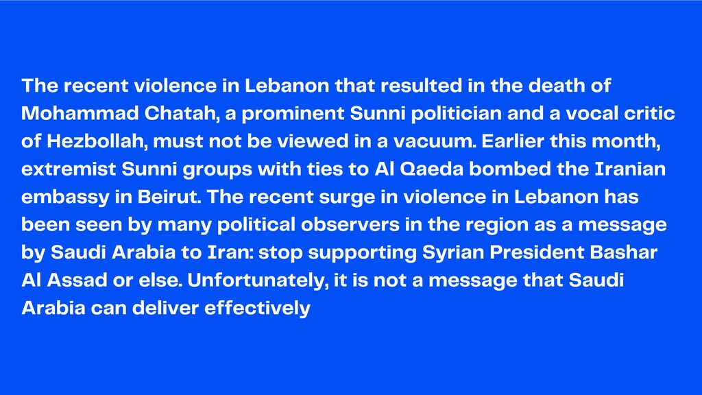 The recent violence in Lebanon that resulted in...