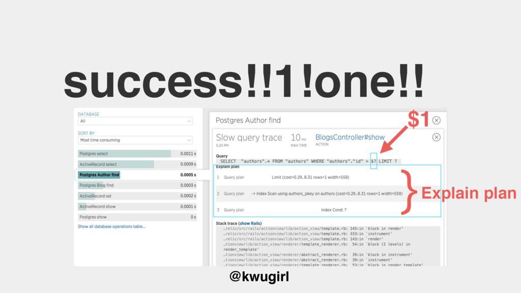 @kwugirl success!!1!one!! $1 }Explain plan