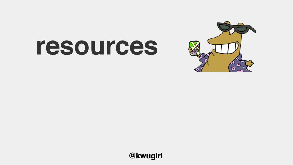 @kwugirl resources