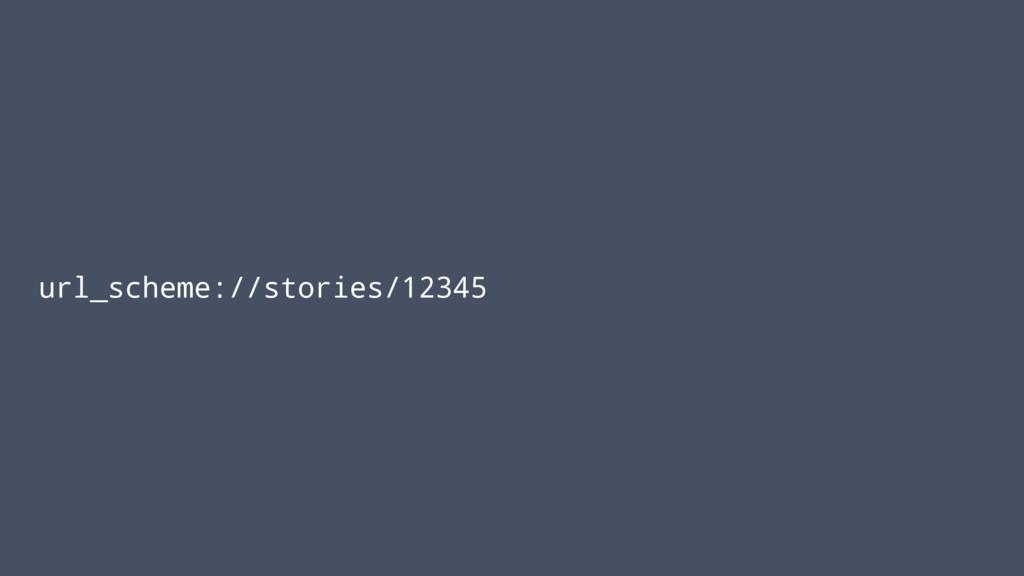 url_scheme://stories/12345
