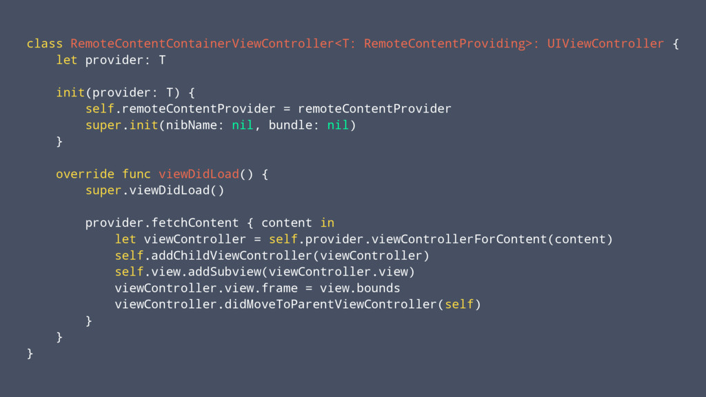 class RemoteContentContainerViewController<T: R...