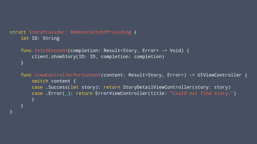 struct StoryProvider: RemoteContentProviding { ...