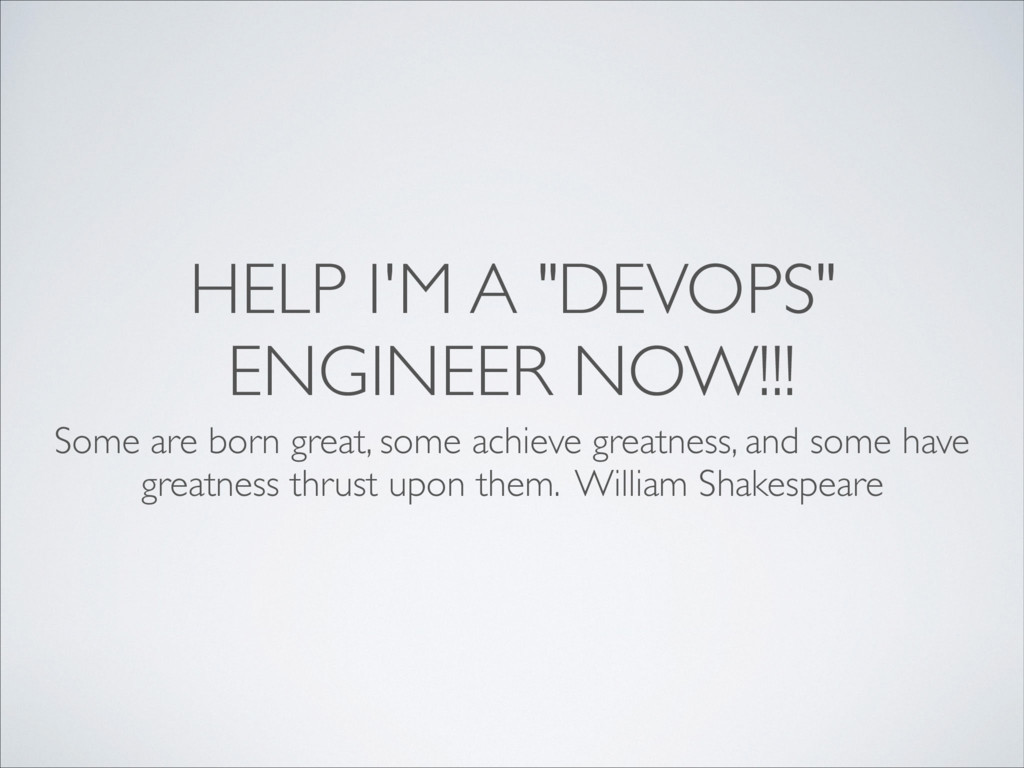 """HELP I'M A """"DEVOPS"""" ENGINEER NOW!!! Some are bo..."""