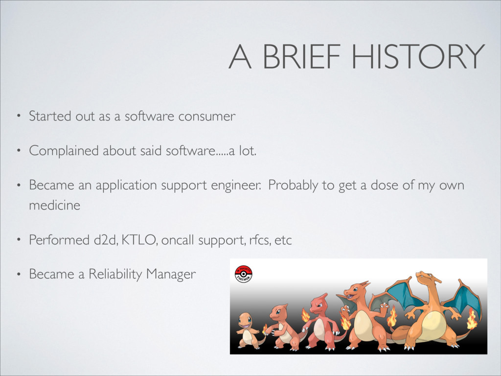A BRIEF HISTORY • Started out as a software con...