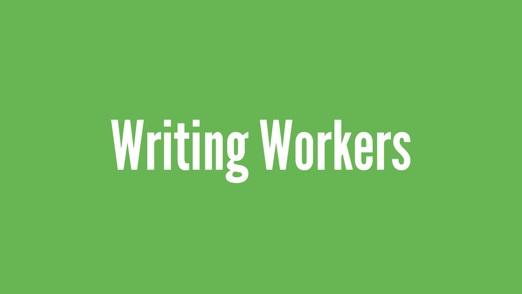 Writing Workers