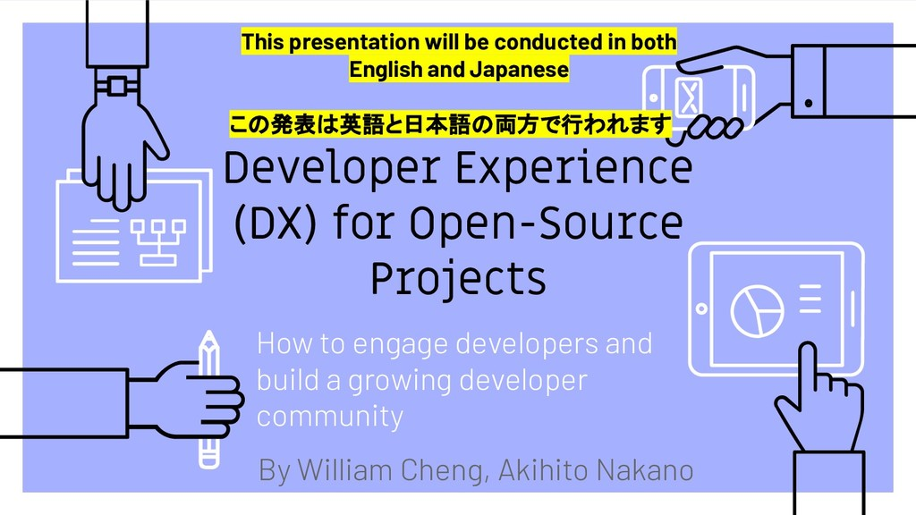 Developer Experience (DX) for Open-Source Proje...