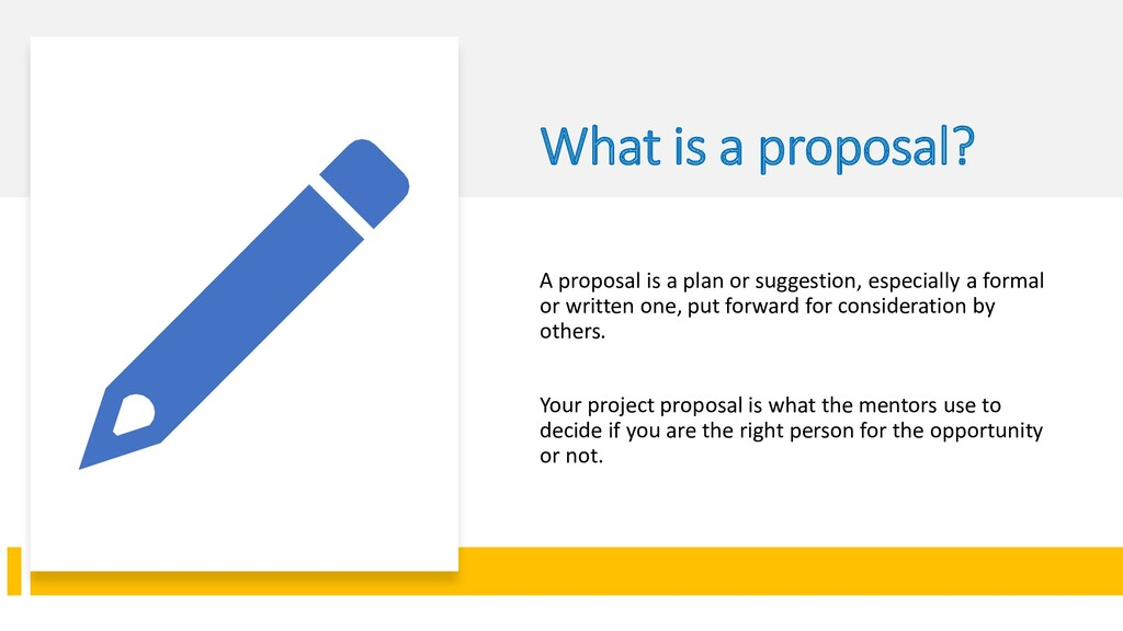 Interswitch - INTERNAL What is a proposal? A pr...