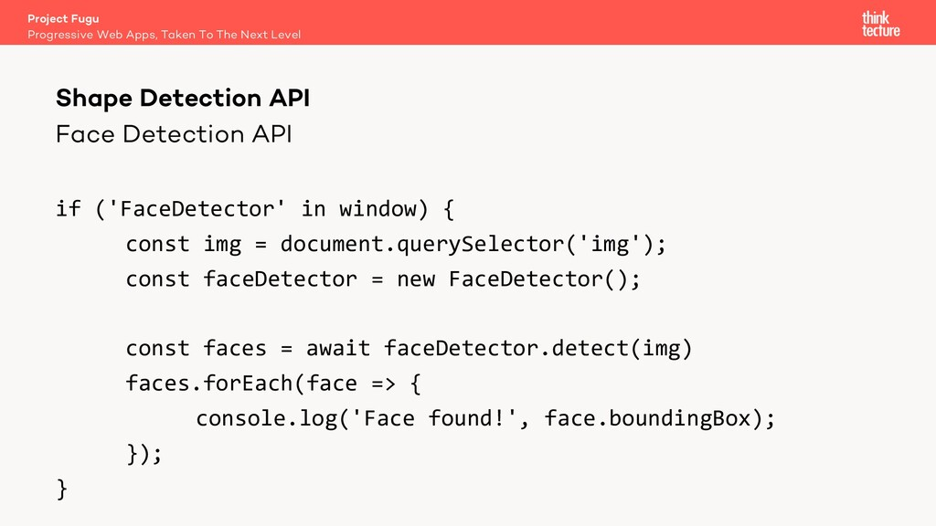 Face Detection API if ('FaceDetector' in window...