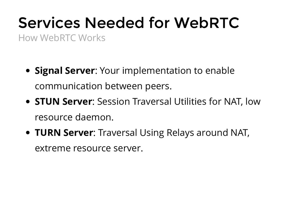Services Needed for WebRTC Services Needed for ...