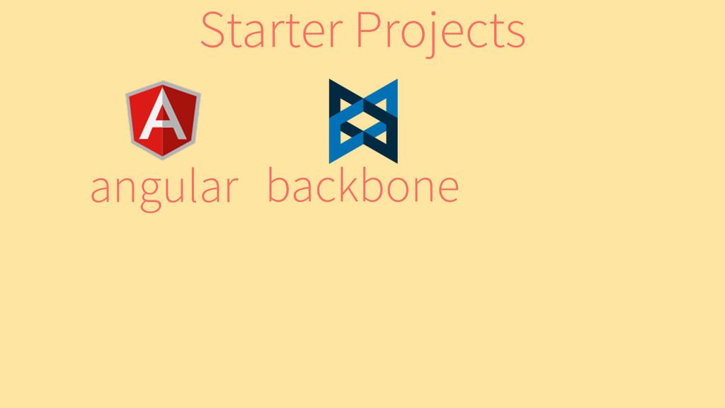 backbone angular Starter Projects