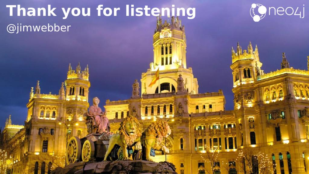 Thank you for listening @jimwebber