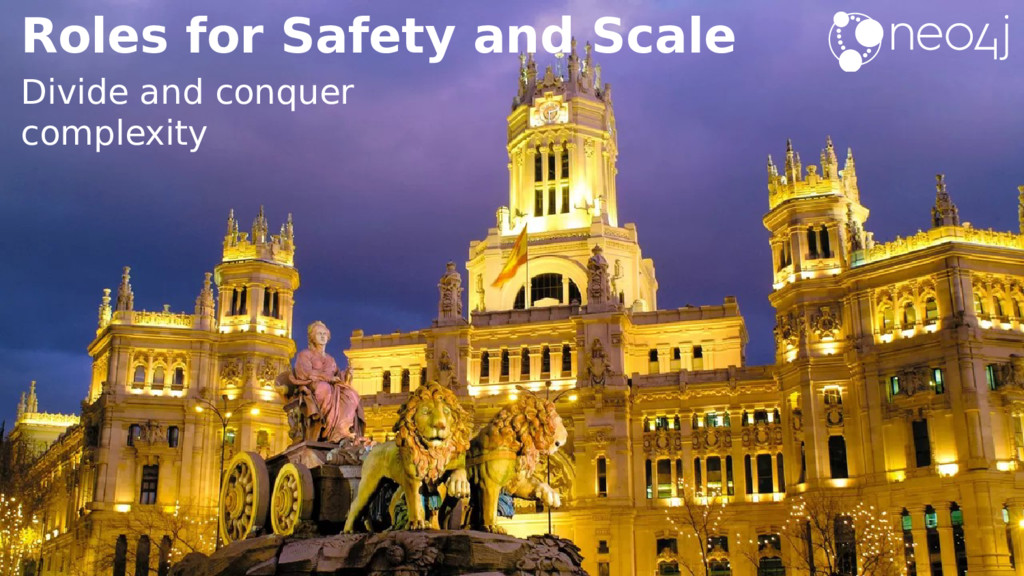 Roles for Safety and Scale Divide and conquer c...